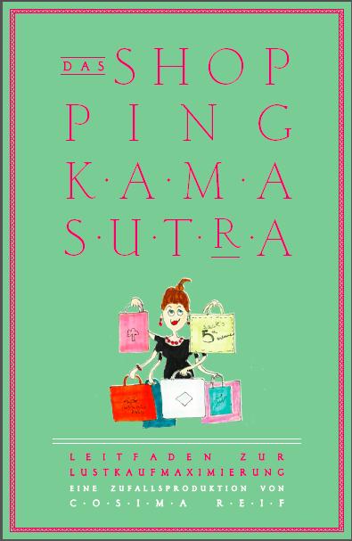 Das Shopping Kamasutra.
