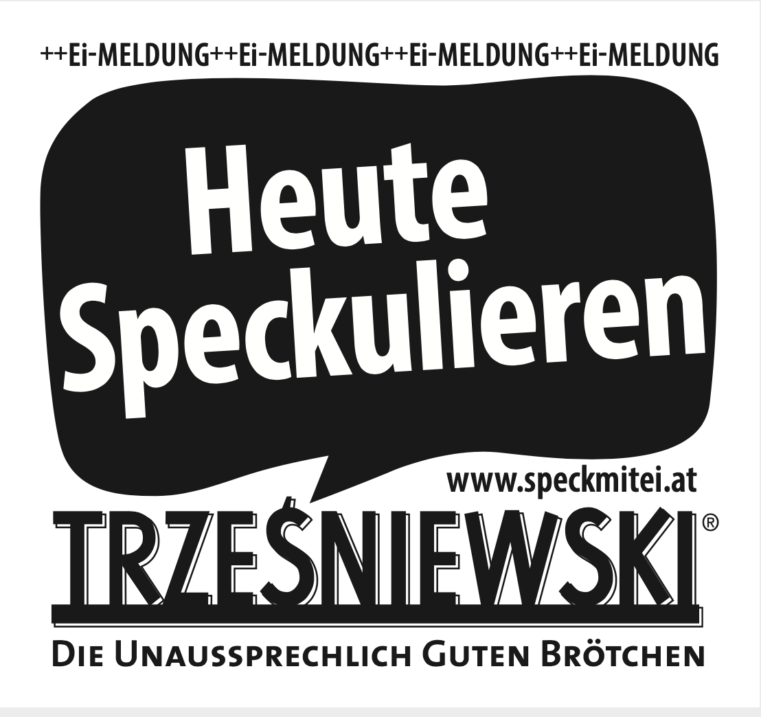 Neues von Trzesniewski.